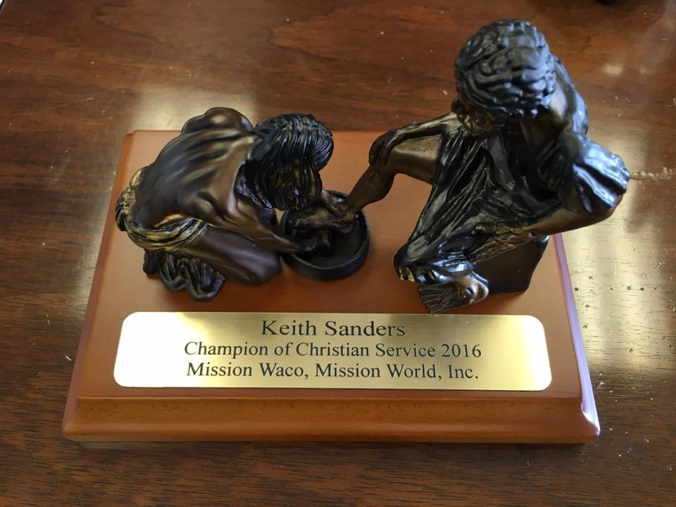 The 2016 Champion of Christian Service Award, given to Bro. Keith Sanders by Mission Waco